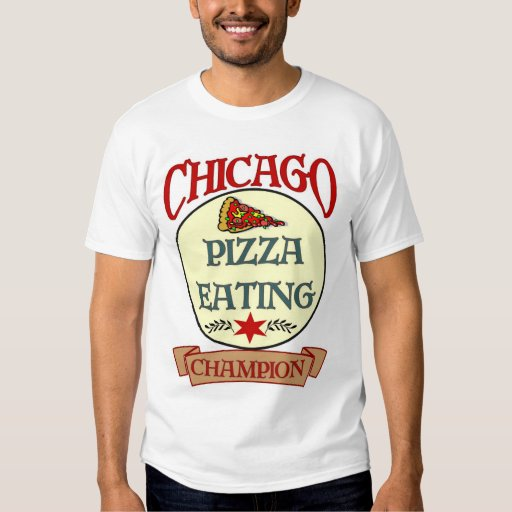 Chicago Pizza Eating Champ T-shirts