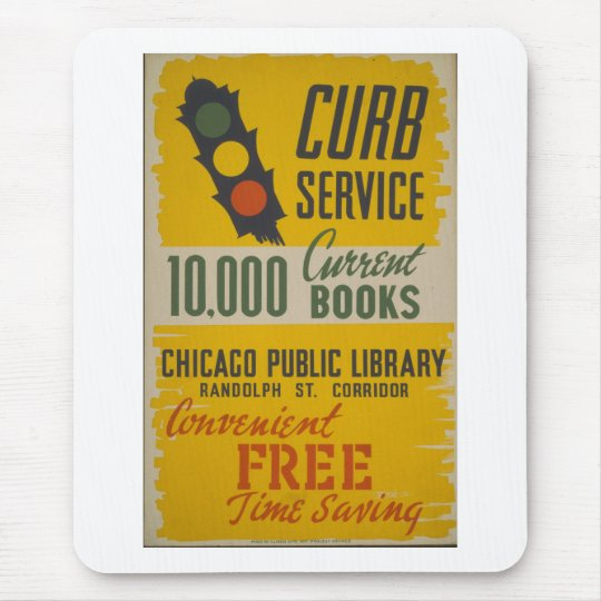 Chicago Public Library Curb Service Poster Mouse Pad