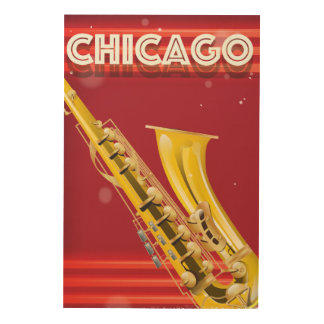 Chicago Saxophone travel poster print Wood Wall Decor