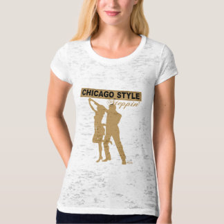 Chicago Style Steppin' gold silhouette T-Shirt