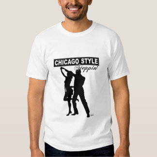 Chicago Style Steppin' TShirt