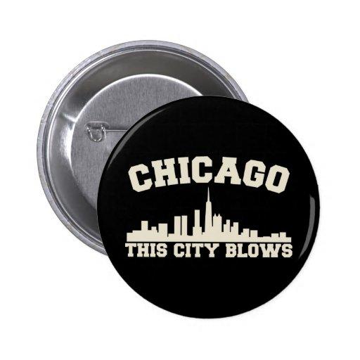 Chicago: This City Blows 2 Inch Round Button
