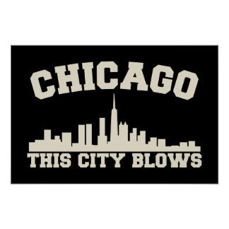 Chicago: This City Blows Poster