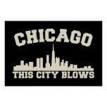 Chicago: This City Blows Print
