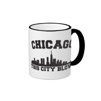 Chicago: This City Blows Ringer Coffee Mug
