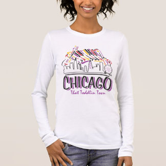 CHICAGO-TODDLIN-TOWN LONG SLEEVE T-Shirt