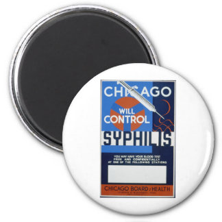 Chicago Will Control Syphilis 2 Inch Round Magnet
