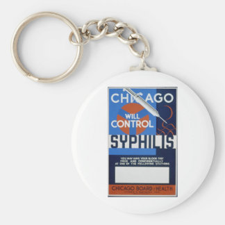 Chicago Will Control Syphilis Keychain