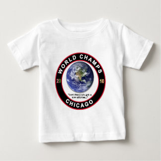 CHICAGO WORLD CHAMPS BABY T-Shirt