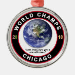 CHICAGO WORLD CHAMPS CHRISTMAS ORNAMENT