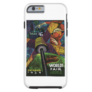 Chicago Worlds Fair 1934 Tough iPhone 6 Case