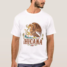 Chicana Mexico Coat Of Arms T-shirt at Zazzle
