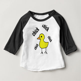 chick chick chik pollitos baby T-Shirt