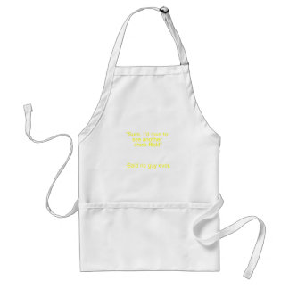 Chick Flick Said No Guy Ever Yellow Brown Green Adult Apron