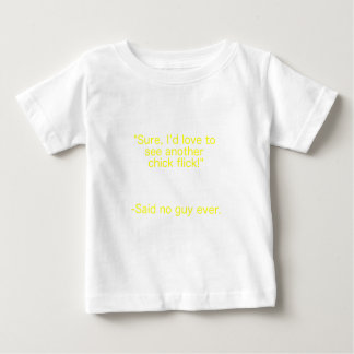 Chick Flick Said No Guy Ever Yellow Brown Green Baby T-Shirt