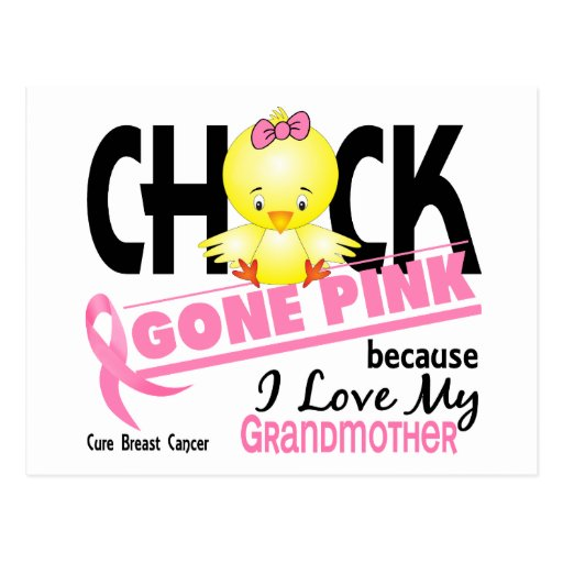 Chick Gone Pink For My Grandmother Breast Cancer Postcard
