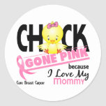 Chick Gone Pink For My Mommy Breast Cancer Stickers