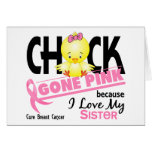 Chick Gone Pink For My Sister Breast Cancer Greeting Cards