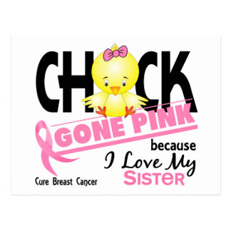Chick Gone Pink For My Sister Breast Cancer Post Cards