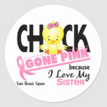 Chick Gone Pink For My Sister Breast Cancer Stickers