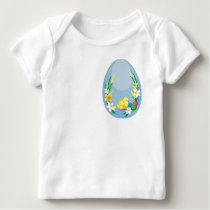 Chick in egg/Happy Easter Baby T-Shirt