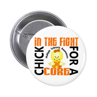Chick In The Fight Multiple Sclerosis MS 2 Inch Round Button