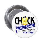 Chick Interrupted 2 ALS 2 Inch Round Button