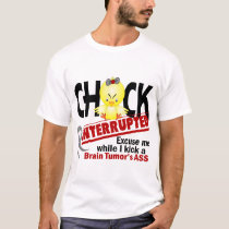 Chick Interrupted 2 Brain Tumor T-Shirt