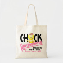 Chick Interrupted 2 Breast Cancer Tote Bag