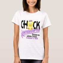 Chick Interrupted 2 Cancer T-Shirt