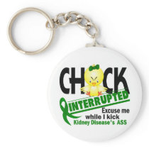 Chick Interrupted 2 Kidney Disease Keychain