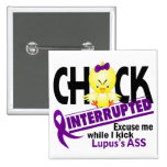 Chick Interrupted 2 Lupus 2 Inch Square Button
