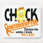 Chick Interrupted 2 MS Mouse Pad