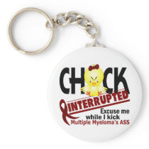 Chick Interrupted 2 Multiple Myeloma Keychain