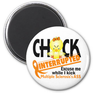 Chick Interrupted 2 Multiple Sclerosis 2 Inch Round Magnet