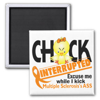 Chick Interrupted 2 Multiple Sclerosis 2 Inch Square Magnet