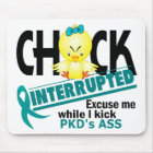 Chick Interrupted 2 PKD Mouse Pad