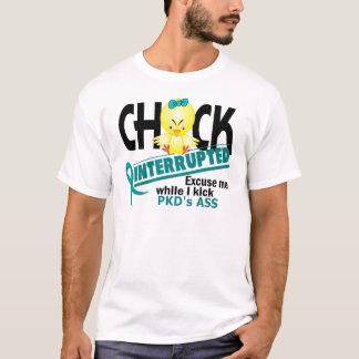 Chick Interrupted 2 PKD T-Shirt