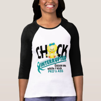 Chick Interrupted 2 PKD Shirts