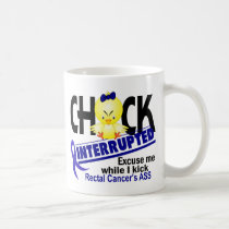 Chick Interrupted 2 Rectal Cancer Coffee Mug