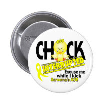 Chick Interrupted 2 Sarcoma Pinback Button