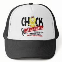Chick Interrupted 2 Skin Cancer Trucker Hat