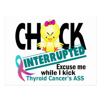 Chick Interrupted 2 Thyroid Cancer Postcard