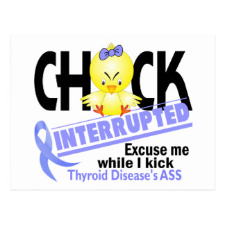 Chick Interrupted 2 Thyroid Disease Postcard