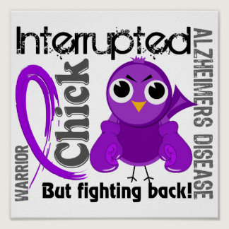 Chick Interrupted 3 Alzheimer's Disease Poster