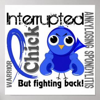 Chick Interrupted 3 Ankylosing Spondylitis Poster
