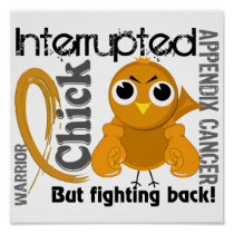 Chick Interrupted 3 Appendix Cancer Poster