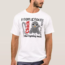 Chick Interrupted 3 Brain Tumor T-Shirt