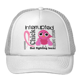 Chick Interrupted 3 Breast Cancer Trucker Hats