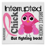 Chick Interrupted 3 Breast Cancer Poster